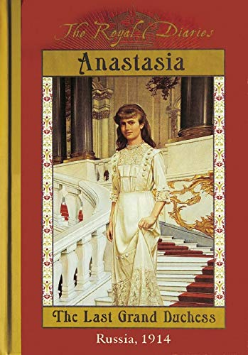 9780439129084: The Royal Diaries: Anastasia: The Last Grand Duchess, Russia, 1914