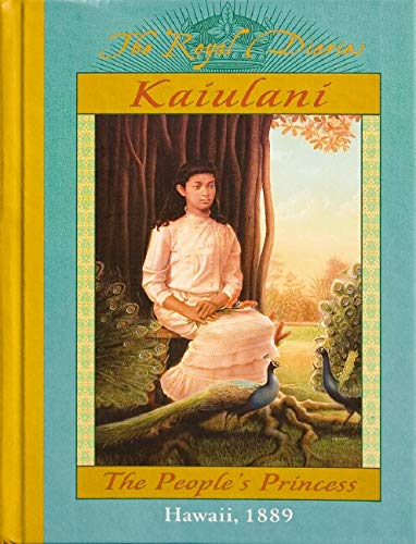Kaiulani: The People's Princess, Hawaii, 1889 (0439129095) by Ellen Emerson White