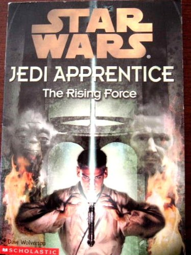 9780439129244: The Rising Force STAR WARS (Jedi Apprentice, The Rising force)