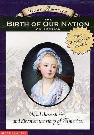 9780439129381: The Birth Of Our Nation (Dear America Boxset)