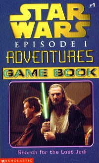 9780439129848: Search for the Lost Jedi (Star Wars Episode 1 Adventures Game Book, Volume 1)