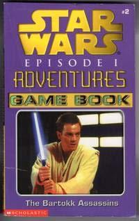 9780439129855: The Bartokk Assassins (Star Wars Episode I Adventures Game Book #2)