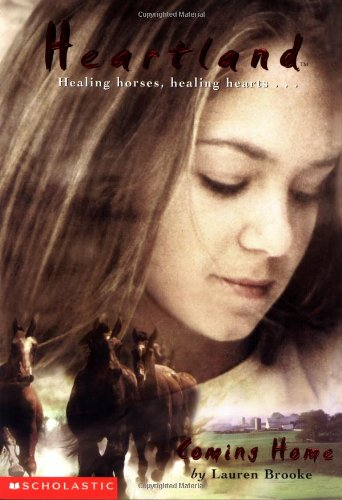 9780439130202: Heartland #1: Coming Home: Coming Home (Heartland:a Working Partners Series)