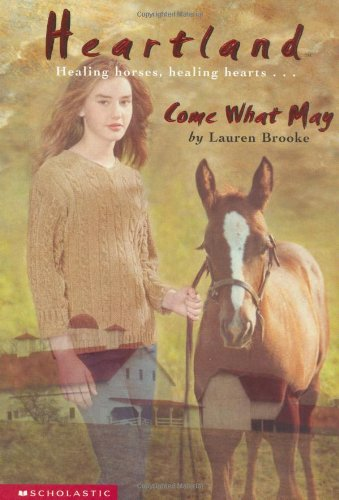 9780439130264: Come What May (Heartland (Scholastic Paperback))