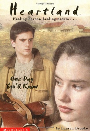 9780439130356: Heartland #06: One Day You'll Know