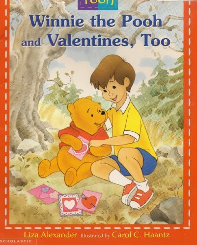 Disney's Winnie the Pooh and Valentines, Too (0439130514) by Liza Alexander