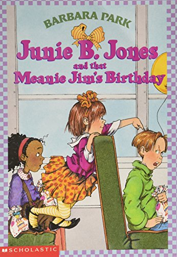 9780439130752: Junie B Jones and that Meanie Jim's Birthday