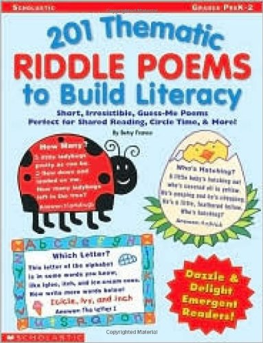 201 Thematic Riddle Poems to Build Literacy (Grades PreK-2): Betsy Franco