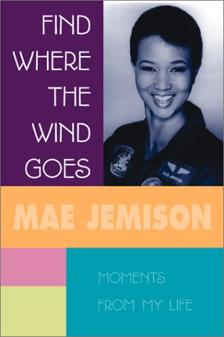9780439131957: Find Where The Wind Goes: Moments From My Life