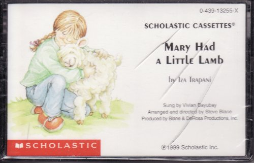 Mary Had a Little Lamb (9780439132558) by Iza Trapani