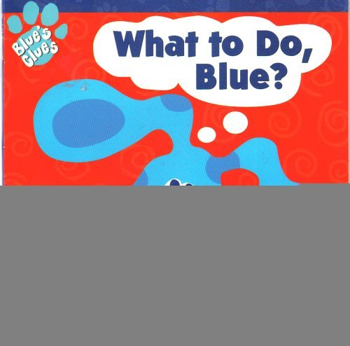 9780439133036: What to Do Blue