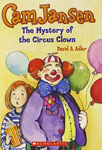 9780439133838: Cam Jansen and the mystery of the circus clown (Cam Jansen adventure)