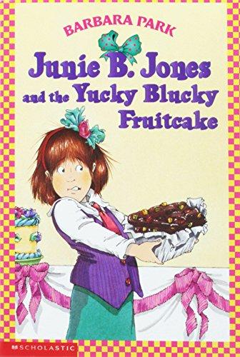 9780439135023: Title: Junie B Jones and the Yucky Blucky Fruitcake