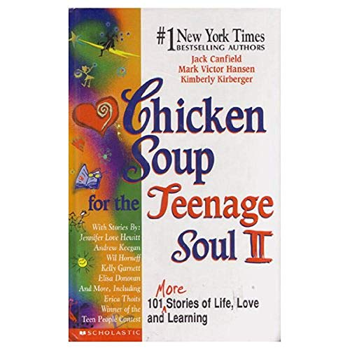 9780439135085: Chicken Soup for the Teenage Soul II 101 more Stories of Life, Love and Learning