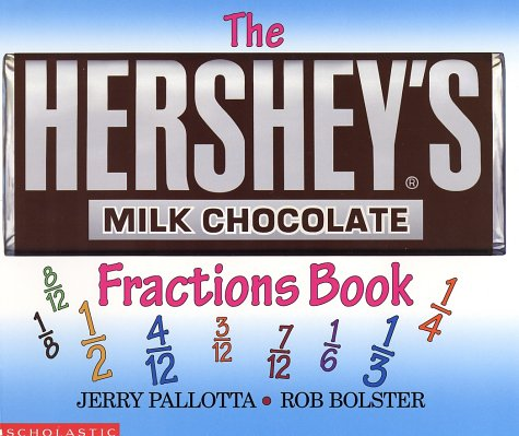 The Hershey's Milk Chocolate Bar Fractions Book: Pallotta, Jerry