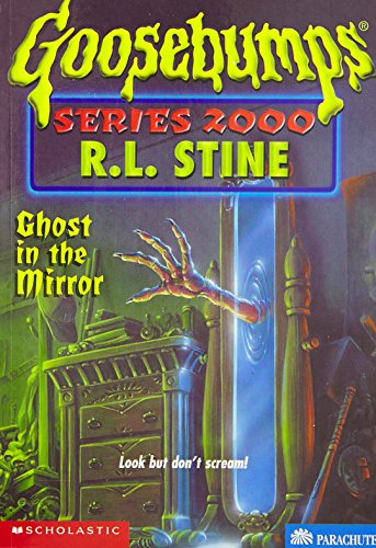 9780439135351: Ghost in the Mirror (GOOSEBUMPS SERIES 2000)
