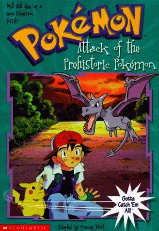 9780439135504: The Attack of the Prehistoric Pokemon (Pokemon Chapter Book)