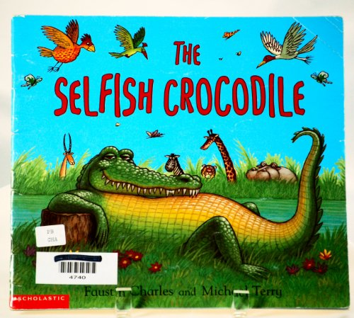 9780439135757: The Selfish Crocodile