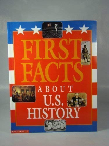 First Facts About U.S. History: David C. King