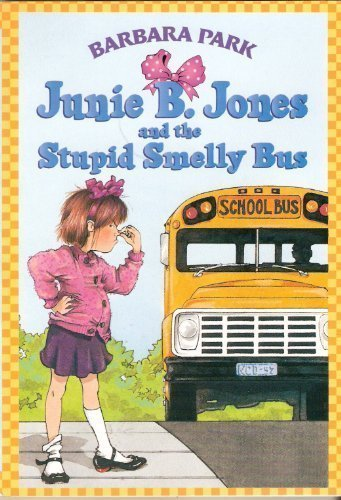 9780439136839: Junie B. Jones and the Stupid Smelly Bus (Junie B. Jones, No. 1)
