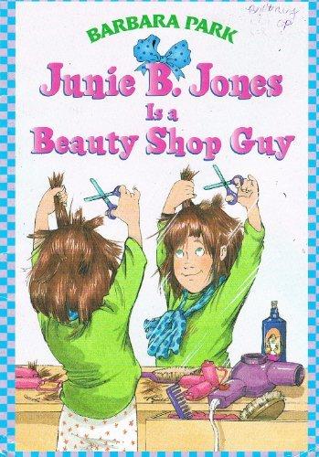 9780439136846: Junie B. Jones is a beauty Shop Guy