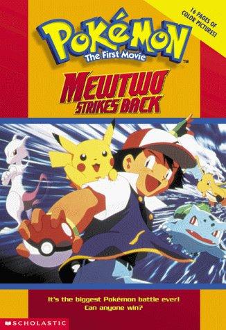 9780439137416: Mewtwo Strikes Back: Movie Novelisation (Pokemon)
