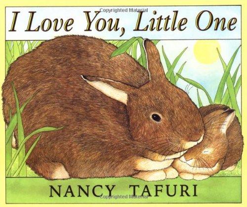 I Love You, Little One I Love You, Little One
