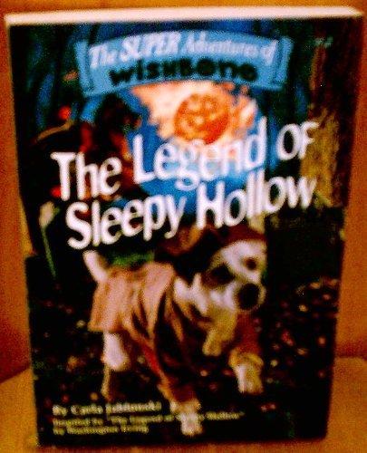 9780439137546: THE LEGEND OF SLEEPY HOLLOW [THE SUPER ADVENTURES OF WISHBONE #2]