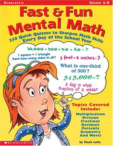9780439138482: Fast & Fun Mental Math: 250 Quick Quizzes to Sharpen Math Skills Every Day of the School Year