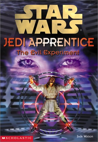9780439139311: The Evil Experiment (Star Wars: Jedi Apprentice)