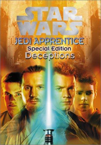 Deceptions (Star Wars: Jedi Apprentice, Special Edition #1)