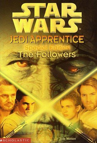 Star Wars: Jedi Apprentice Special Edition #2: The Followers