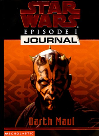 9780439139410: Darth Maul (Star Wars Episode 1, Journal #3)