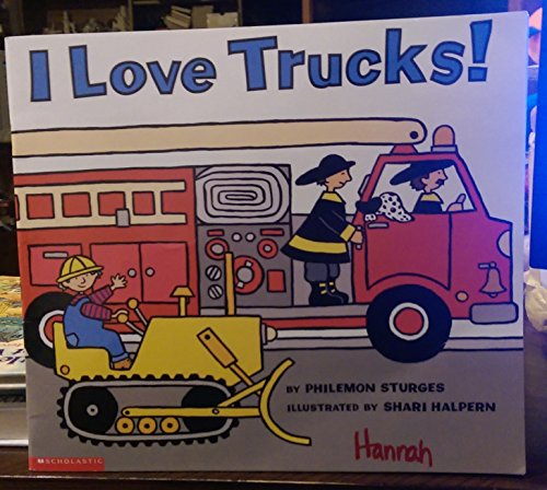 9780439140348: I Love Trucks! [Paperback] by Sturges, Philemon