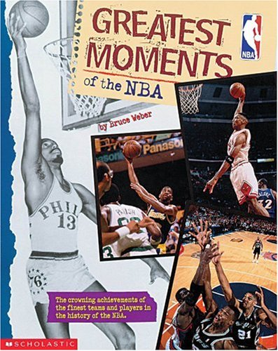 9780439140720: Greatest Moments Of The NBA