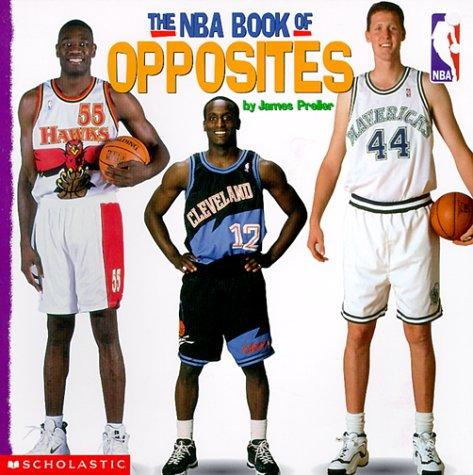 The NBA Book of Opposites: Preller, James