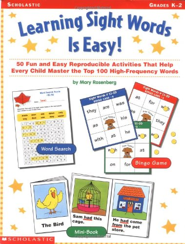 9780439141130: Learning Sight Words is Easy!: 50 Fun and Easy Reproducible Activities That Help Every Child Master The Top 100 High-Frequency Words