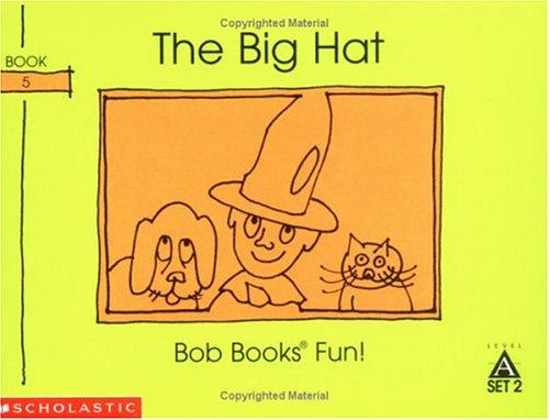 9780439145039: The big hat (Bob books)