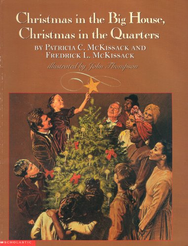 Christmas in the Big House, Christmas in the Quarters: Patricia C. McKissack