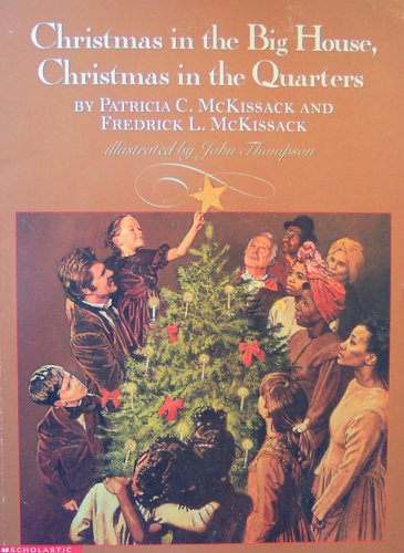 9780439145428: Christmas in the Big House, Christmas in the Quarters