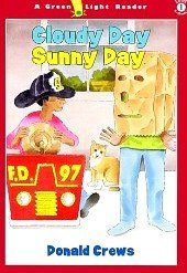 9780439145541: Cloudy Day Sunny Day (Green Light Readers: Level 1 (Turtleback))