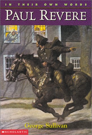 9780439147484: In Their Own Words: Paul Revere