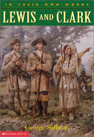 9780439147491: Lewis and Clark (In Their Own Words)