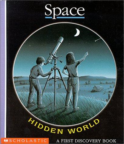 9780439148269: Space (First Discovery Hidden World Book)