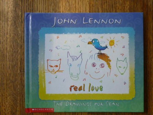 9780439148603: Real Love ; The Drawings for Sean