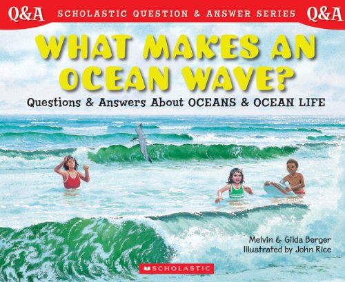 9780439148825: Library Book: What Makes An Ocean Wave? Questions and Answers About Oceans and Ocean Life (Rise and Shine)
