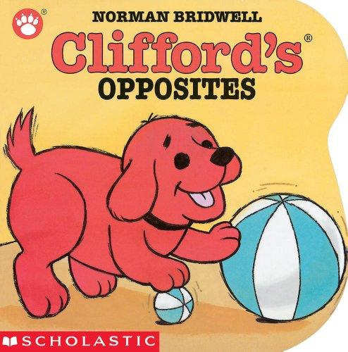 9780439150002: Clifford's Opposites