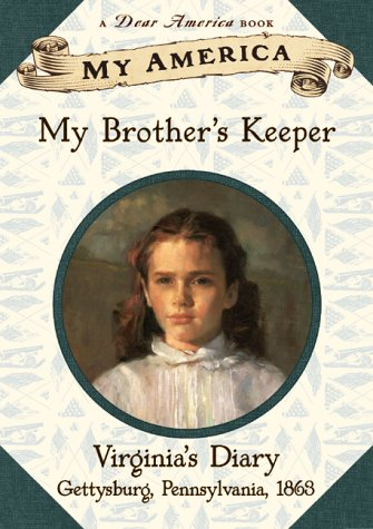9780439153072: My America: My Brother's Keeper: Virginia's Civil War Diary, Book One