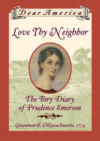 9780439153089: Love Thy Neighbor: the Tory Diary of Prudence Emerson