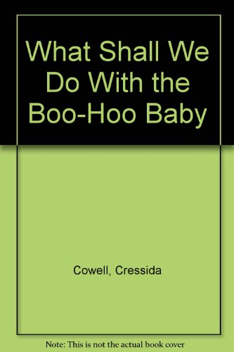 9780439153126: What Shall We Do With the Boo-Hoo Baby